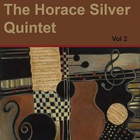 The Horace Silver Quintet Vol 2 — Horace Silver
