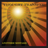 Another Mistake — Thought Transfer
