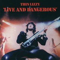 Live And Dangerous — Thin Lizzy