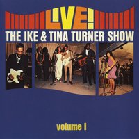 Live! The Ike & Tina Turner Show — IKE & Tina Turner