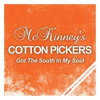 Got the South in My Soul — McKinney's Cotton Pickers