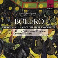 Boléro - French and Russian orchestral favourites — Bergen Philharmonic Orchestra, Dmitri Kitayenko