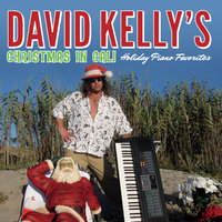 Christmas in Cali: Holiday Piano Favorites — David Kelly