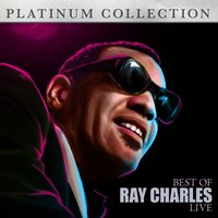 The Best of Ray Charles Live — Ray Charles