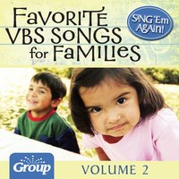 Sing 'Em Again: Favorite Vacation Bible School Songs for Families, Vol. 2 — GroupMusic