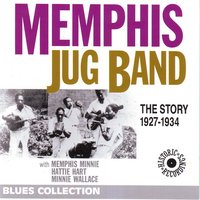 Memphis jug band - the story 1927-1934 — Memphis Minnie, Will Shade, Hattie Hart, Minnie Wallace