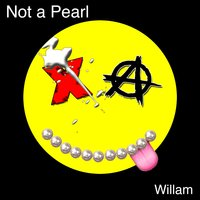 I'm Not a Pearl — Willam