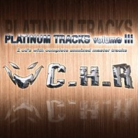 C.H.R. Platinum Tracks Volume III — сборник