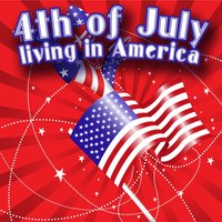 4th of July - Living in America — сборник
