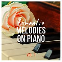 Romantic Melodies on Piano, Vol. 1 — сборник