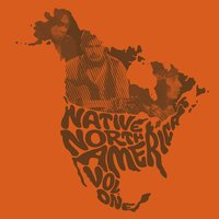 Native North America (Vol. 1) : Aboriginal Folk, Rock, And Country 1966-1985 — сборник
