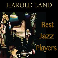 Best Jazz Players — Kenny Dorham, Harold Land, Red Mitchell, The Montgomery Brothers, Curtis Counce