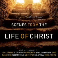 Scenes From The Life of Christ — Tom Howard