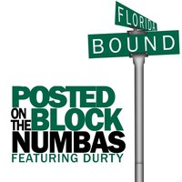 Posted on the Block — Durty, Numbas