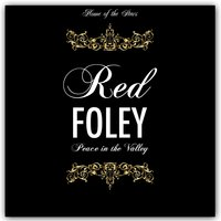 Peace in the Valley — Red Foley