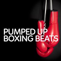 Pumped up Boxing Beats — Boxing Training Music