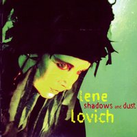 Shadows and Dust — Lene Lovich