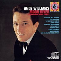 Moon River And Other Great Movie Themes — Andy Williams, Леонард Бернстайн