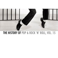 The History of Pop & Rock 'N' Roll, Vol. 15 — сборник