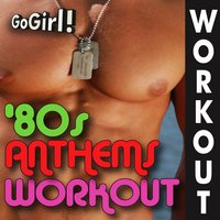 Go Girl! – '80s Anthems Workout — GoGirl!