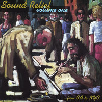 Sound Relief Volume One: From CA To NYC — сборник