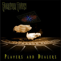 Players and Dealers — Forever Town
