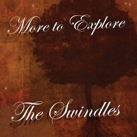 More To Explore — The Swindles