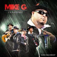 Long Tall Chuco — Mike G