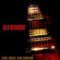 Rawhide — Link Wray
