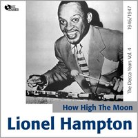 How High the Moon - the Decca Years, Vol. 4 — Lionel Hampton