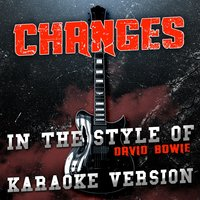 Changes (In the Style of David Bowie) - Single — Ameritz Audio Karaoke