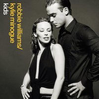 Kids — Kylie Minogue, Robbie Williams