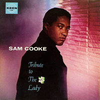 Tribute To The Lady — Sam Cooke