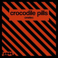 Onelc — Crocodile Pills
