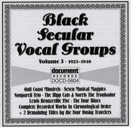 Black Secular Vocal Groups Vol. 3 — Various Artists - Document Records