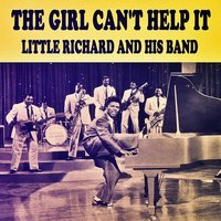 The Girl Can't Help It — Little Richard and His Band