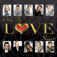 Only the Love Songs - 180 Romantic Songs — Dean Martin