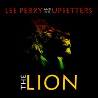 The Lion — Lee Perry, The Upsetters