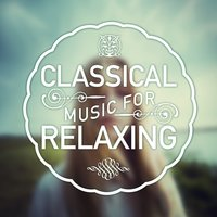 Classical Music for Relaxing — сборник