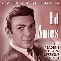 Reader's Digest Music: Ed Ames - The Reader's Digest Sessions, Vol. 1 — Ed Ames