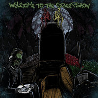 Welcome to the Creepshow — D-Greezy