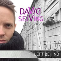 Left Behind — David Seiving
