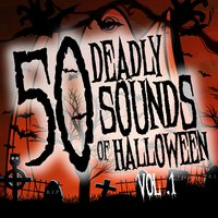 50 Deadly Sounds of Halloween, Vol. 1 — сборник