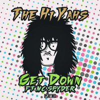 Get Down — The Hi-Yahs