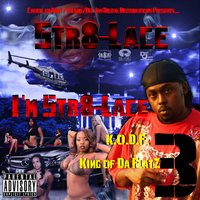 I'm Str8-Lace 3: King of da Flatz — Str8-Lace