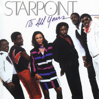 It's All Yours — Starpoint
