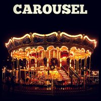 Carousel — Johnny Douglas, Richard Rodgers, The New World Show Orchestra, Johnny Douglas & The New World Show Orchestra