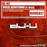Vocal Scratching — Re-1st, Qeela