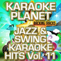 Jazz & Swing Karaoke Hits, Vol. 11 — A-Type Player