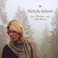 Christmas On PIne Mountain — Michelle Schmitt